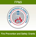 Fire Prevention and Safety - FP&S Grants - The Fire Prevention and Safety Grants (FP&S) are part of the Assistance to Firefighters Grants (AFG) and are under the purview of the Office of Grants and Training in the Department of Homeland Security. FP&S grants support projects that enhance the safety of the public and firefighters from fire and related hazards. | www.fema.gov/firegrants