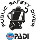 The PADI Public Safety Diver Specialty course gives you a solid foundation to build upon and teaches you both surface and underwater skills that you may need on the job.